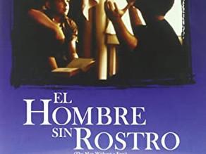 """CINEFORUM """"EL HOMBRE SIN ROSTRO"""""""