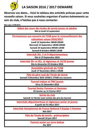 CALENDRIER DES ACTIVITES PREVUES POUR LA SAISON 2016 / 2017  - Début des cours; renouvellement des c