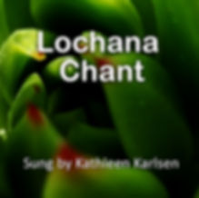 Chants-Buddhist-Tradition-Lochana-Chant-
