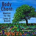 Body-Chant-Lungs-Breath-Morning-mantras.