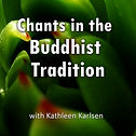 Chants-Buddhist-Tradition-Website-Square