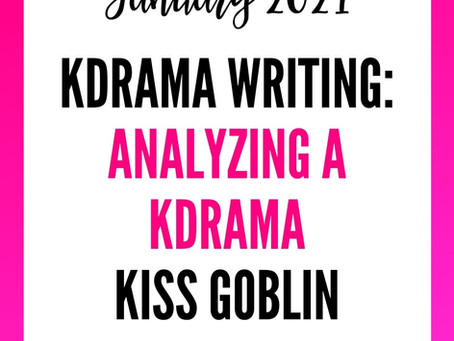 Korean Drama Analysis - Kiss Goblin Ep 1
