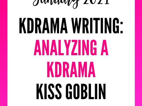 Korean Drama Analysis - Kiss Goblin Ep 1