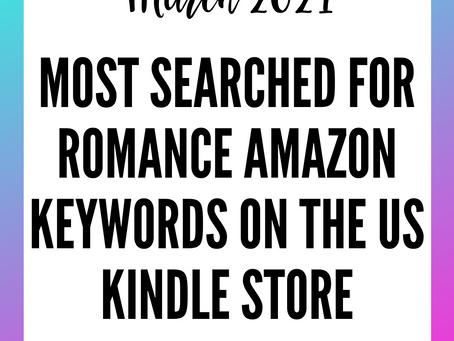 Amazon Keywords For Romance Authors - March 2021