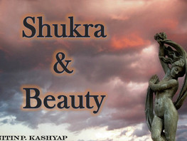 Shukra and Beauty