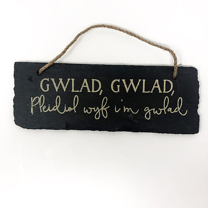 'GWLAD, GWLAD' Slate Sign Welsh