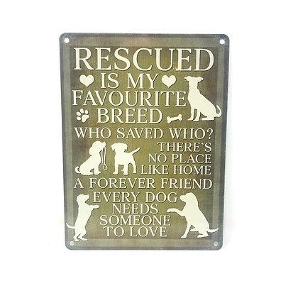 Rescued Dog Metal Sign