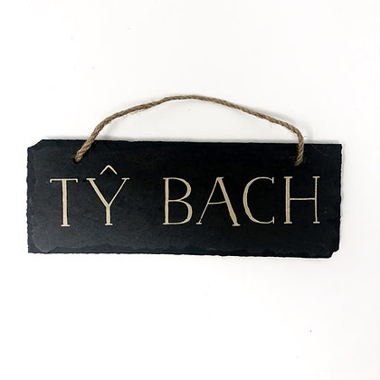 Ty Bach Slate Sign Welsh