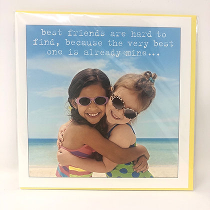 Best Friends Are Hard To Find Greeting Card