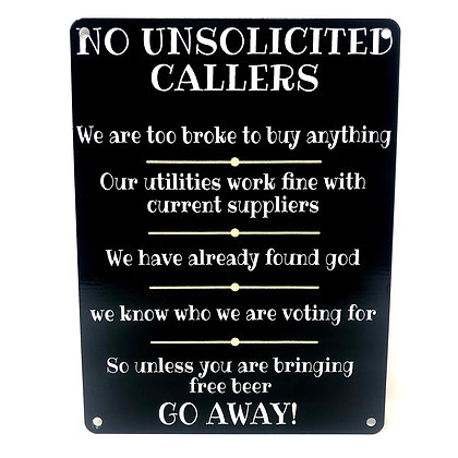 No Unsolicited Callers Metal Wall Sign