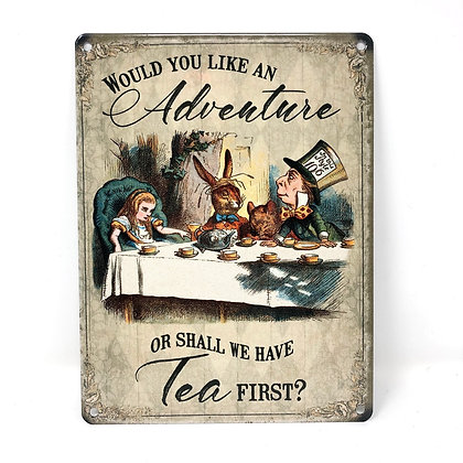 Alice Adventure Or Tea Metal Sign