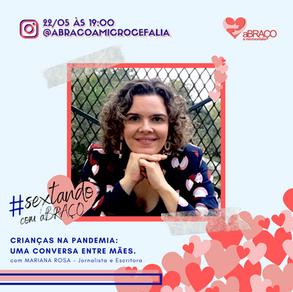 """Sextando com aBRAÇO estreia com o tema """"Crianças na Pandemia"""" e parceria com Mariana Rosa contempla"""