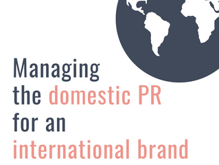 Managing The Domestic PR For An International Brand