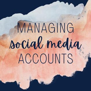 09. 21 Sept - managing social media acco