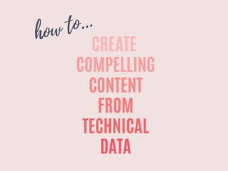 Creating Compelling Content From Technical Data