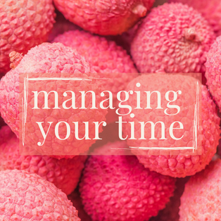 08. 17 August - managing your time.png