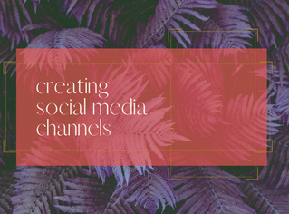 Creating Social Media Channels