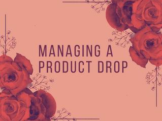 Managing a Product Drop