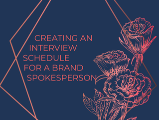 Creating an interview schedule for a brand spokesperson