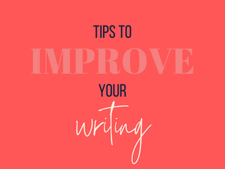 Tips To Improve Your Writing