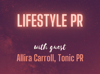 Lifestyle PR | Allira Carroll - Founder, Tonic PR