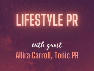 Lifestyle PR | Allira Carroll - Founder, Tonic PR