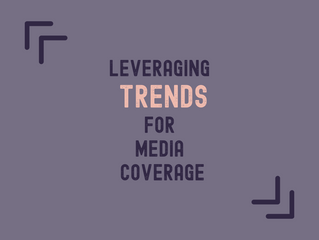 Leveraging Trends For Media Coverage