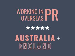 Working in PR Overseas    Australia & England