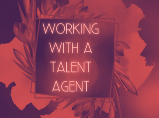 Working with a Talent Agent