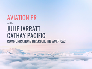 Aviation PR | Julie Jarratt - Communications Director - The Americas, Cathay Pacific