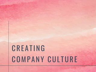Creating Company Culture