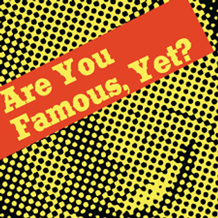 areyoufamous.png