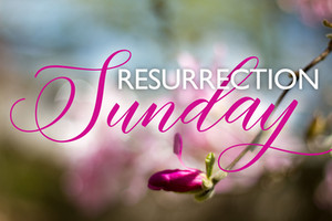 Join us to Celebrate the Resurrection of Christ this coming Sunday at 9:00 a.m. through our WebPage,