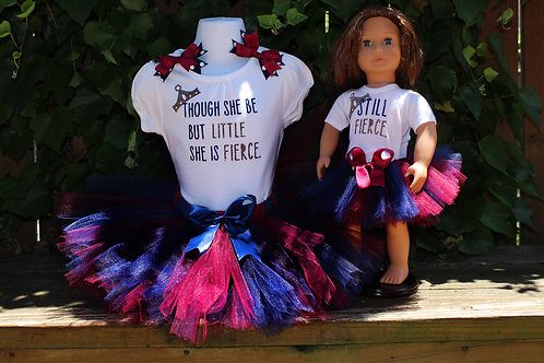 Though She Be But Little, She Is Fierce Doll and Child Outfit Set
