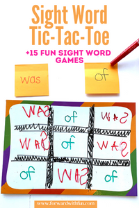 post its with was and of written on them above a tic-tac-toe board with the sight words written in each rectangle replacing the typical x's and o's of the game