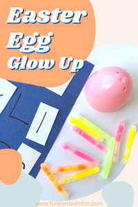 text says easter egg glow up. picture shows half a plastic easter egg next to an alphabet mat and mini glow sticks