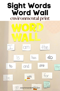 Word wall containing sight words such as I, am, the ,is, has, do, etc on it