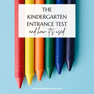 The kindergarten entrance test and how it's used title on top of crayons red, yellow, orange, green, blue, and purple