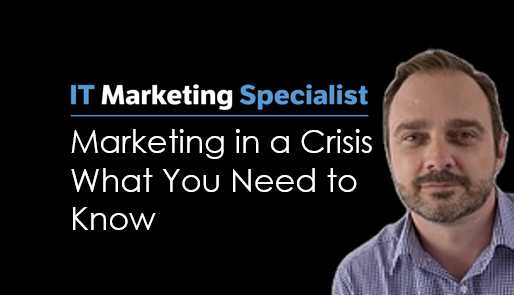 Marketing in a Crisis – What You Need to Know