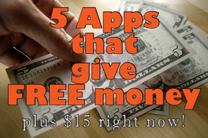 5 Apps that give you FREE Money