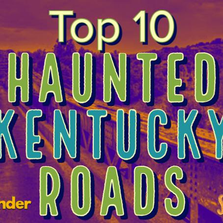 Top 10 Haunted Roads in Kentucky: SpooKY