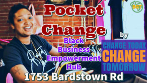 Welcome to Pocket Change: Black Business Empowerment Hub by Change Today, Change Tomorrow