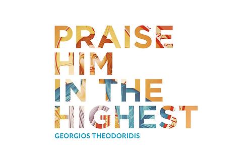 Praise Him in the Highest