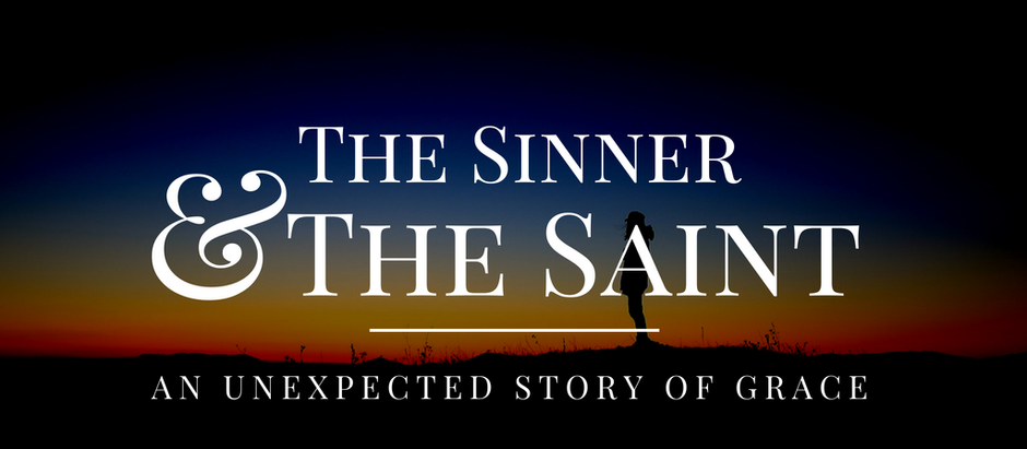 The Sinner and The Saints