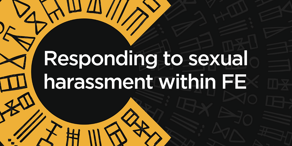 Responding to sexual harassment within Further Education