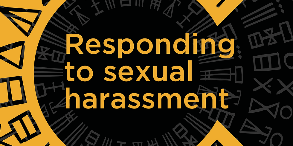 Webinar: Responding to sexual harassment