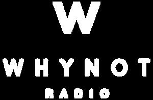 WHYNOT-RADIO-LOGO-WHITE.png