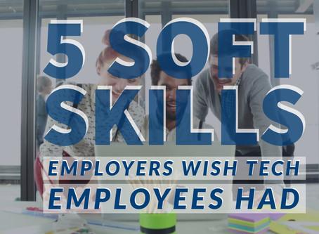 5 soft skills employers wish tech employees had