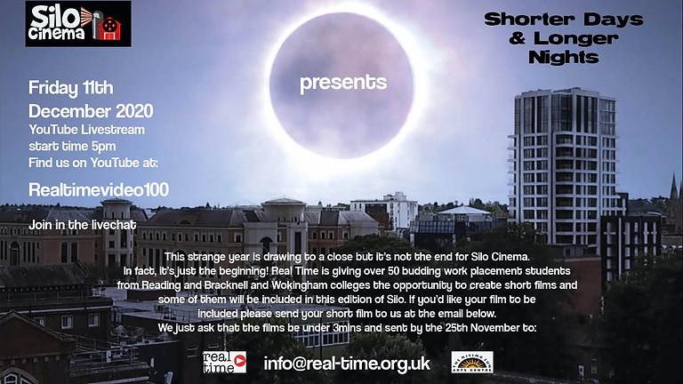 Silo Cinema - Shorter Days & Longer Nights