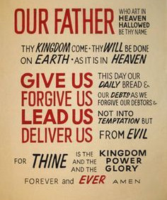 The Lord's Prayer | Yours is the kingdom, the power and the glory